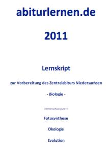 BioAbi Lernskript: Zentralabitur Niedersachsen 2011